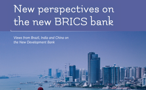 Sidebar new perspectives on the new brics bank
