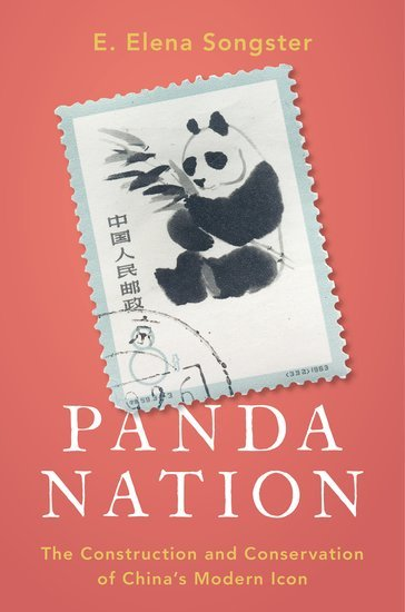 Panda Nation: The Construction and Conservation of China's